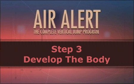 Step 3: Developing The Body